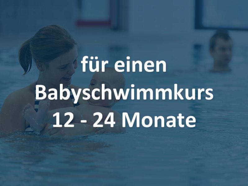 Babyschwimmen 12-24 Monate